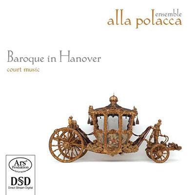 CD Cover, ARS Produktion, Baroque in Hanover, Ensemble Alla Polacca