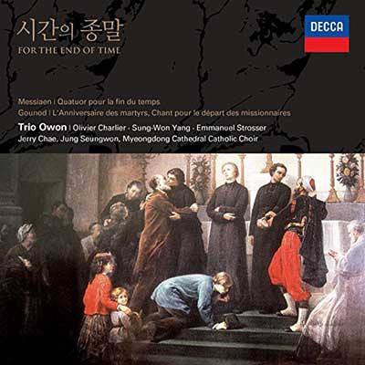 CD Cover, DECCA, For the End of Time, Trio Owon/Jerry Chae/Seungwon Jung/Myeondong Cathedral Catholic Choir